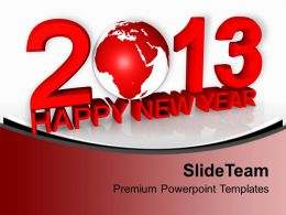 2013 With Globe Happy New Year PowerPoint Templates PPT Backgrounds For Slides 0113
