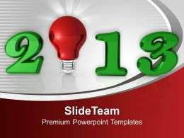 2013 With Glowing Bulb Innovative Year Business PowerPoint Templates PPT Themes And Graphics
