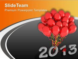 2013 With Red Balloons New Year PowerPoint Templates PPT Backgrounds For Slides 0113