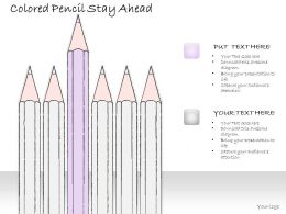 2014 Business Ppt Diagram Colored Pencil Stay Ahead Powerpoint Template