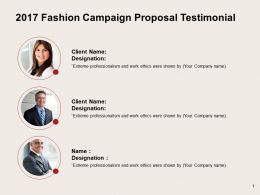 2017 Fashion Campaign Proposal Testimonial Ppt Powerpoint Presentation File Maker