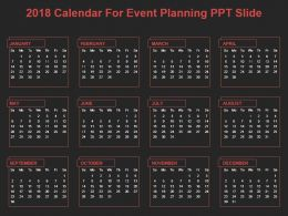 2018 Calendar For Event Planning Ppt Slide