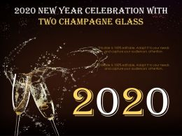 2020 New Year Celebration With Two Champagne Glass Ppt Shapes