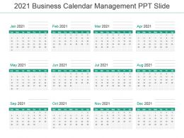 2021 Business Calendar Management Ppt Slide