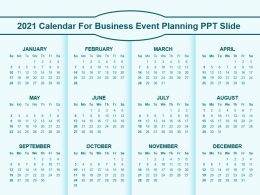 2021 Calendar For Business Event Planning Ppt Slide