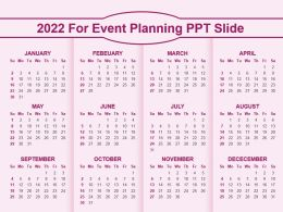 2022 For Event Planning Ppt Slide