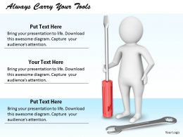 2413 Always Carry Your Tools Ppt Graphics Icons Powerpoint