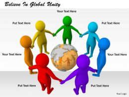 2413 Believe In Global Unity Ppt Graphics Icons Powerpoint