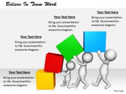 2413 Believe In Team Work Ppt Graphics Icons Powerpoint