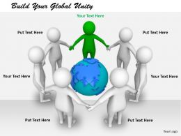 2413 Build Your Global Unity Ppt Graphics Icons Powerpoint