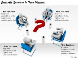 2413 Business Ppt Diagram Solve All Questions In Team Meeting Powerpoint Template