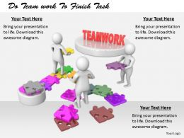2413 Do Team Work To Finish Task Ppt Graphics Icons Powerpoint