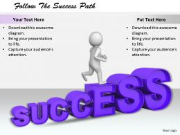 2413 Follow The Success Path Ppt Graphics Icons Powerpoint