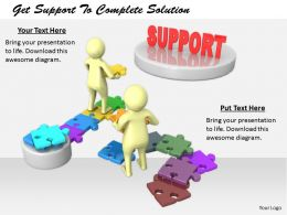 2413 Get Support To Complete Solution Ppt Graphics Icons Powerpoint
