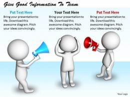 2413 Give Good Information To Team Ppt Graphics Icons Powerpoint