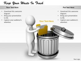 2413 Keep Your Waste In Trash Ppt Graphics Icons Powerpoint