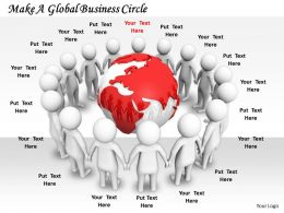 2413 Make A Global Business Circle Ppt Graphics Icons Powerpoint
