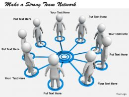 2413 Make A Strong Team Network Ppt Graphics Icons Powerpoint