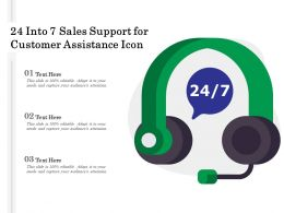 24 Into 7 Sales Support For Customer Assistance Icon