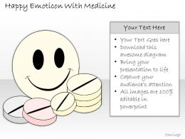 2502 Business Ppt Diagram Happy Emoticon With Medicine Powerpoint Template