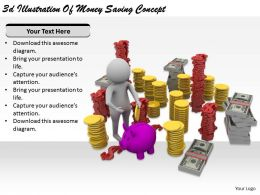 2513 3d Illustration Of Money Saving Concept Ppt Graphics Icons Powerpoint