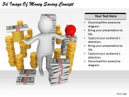 2513 3d Image Of Money Saving Concept Ppt Graphics Icons Powerpoint
