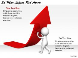 2513 3d Man Lifting Red Arrow Ppt Graphics Icons Powerpoint