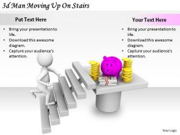 2513 3d Man Moving Up On Stairs Ppt Graphics Icons Powerpoint