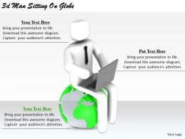 2513 3d Man Sitting On Globe Ppt Graphics Icons Powerpoint