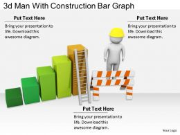 2513 3d Man With Construction Bar Graph Ppt Graphics Icons Powerpoint