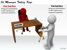 2513 3d Manager Taking Keys Ppt Graphics Icons Powerpoint