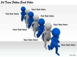 2513 3d Team Follow Each Other Ppt Graphics Icons Powerpoint