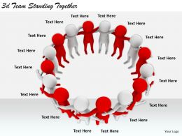 2513 3d Team Standing Together Ppt Graphics Icons Powerpoint