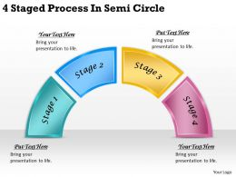 2613 Business Ppt diagram 4 Staged Process In Semi Circle Powerpoint Template