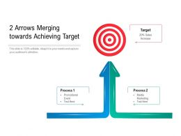 2 Arrows Merging Towards Achieving Target