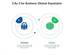 2 By 2 For Business Global Expansion