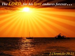 2 Chronicles 20 21 The LORD For His Love Endures Powerpoint Church Sermon