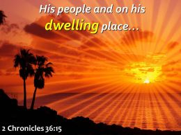 2 Chronicles 36 15 His People And On His Dwelling Powerpoint Church Sermon