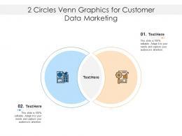 2 Circles Venn Graphics For Customer Data Marketing Infographic Template