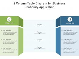 2 Column Table Diagram For Business Continuity Application Infographic Template