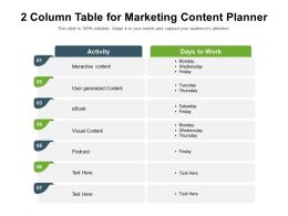 2 Column Table For Marketing Content Planner