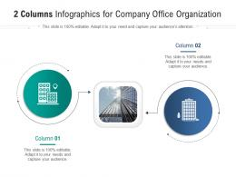 2 Columns For Company Office Organization Infographic Template