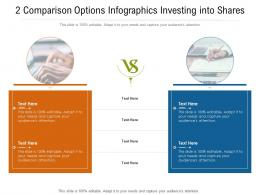 2 Comparison Options Infographics Investing Into Shares Infographic Template