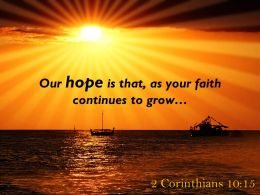 2 Corinthians 10 15 Our hope is that as your PowerPoint Church Sermon