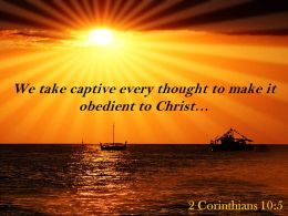 2 Corinthians 10 5 We take captive every thought PowerPoint Church Sermon