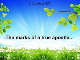 2 Corinthians 12 12 The Marks Of A True Apostle Powerpoint Church Sermon