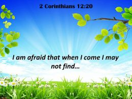 2 Corinthians 12 20 I am afraid that when PowerPoint Church Sermon