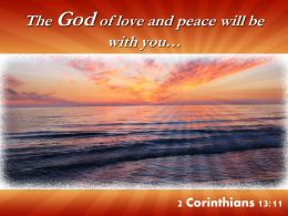 2 Corinthians 13 11 The God Of Love And Peace Powerpoint Church Sermon