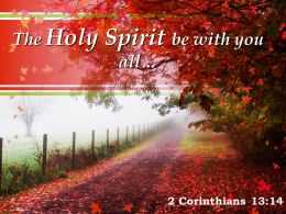 2 Corinthians 13 14 The Holy Spirit Be With You Powerpoint Church Sermon