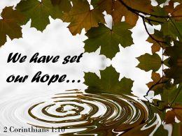 2 Corinthians 1 10 We have set our hope PowerPoint Church Sermon